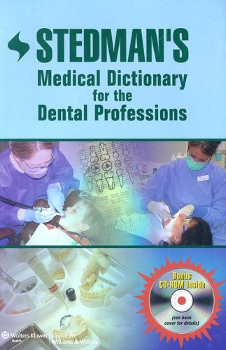 Stedman's Medical Dictionary for the Dental Professions [With CD-ROM] 9780781768658