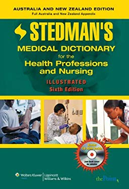 Stedman's Medical Dictionary for the Health Professions and Nursing, Illustrated, Australia and New Zealand Edition [With CDROM] 9780781776196