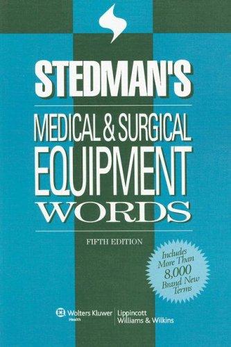 Stedman's Medical & Surgical Equipment Words 9780781775229