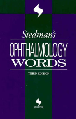 Stedman's Ophthalmology Words 9780781744201
