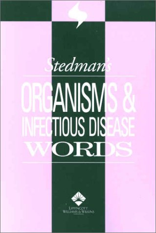 Stedman's Organisms & Infectious Disease Words 9780781733519