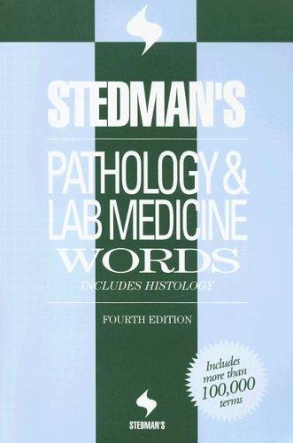 Stedman's Pathology & Laboratory Medicine Words: Includes Histology 9780781761765