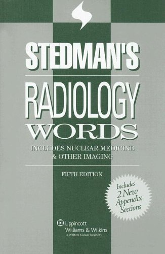 Stedman's Radiology Words: Includes Nuclear Medicine & Other Imaging 9780781770736