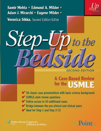 Step-Up to the Bedside: A Case-Based Review for the USMLE 9780781779647