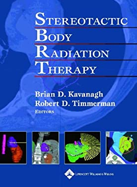 Stereotactic Body Radiation Therapy 9780781754200