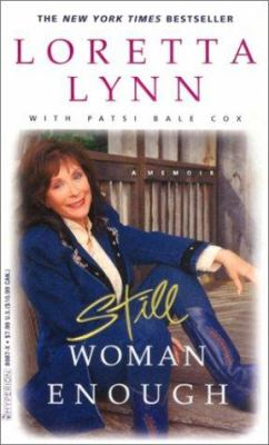 Still Woman Enough: A Memoir 9780786889877