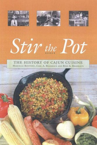 Stir the Pot: The History of Cajun Cuisine 9780781812122
