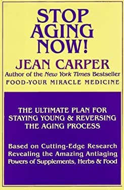 Stop Aging Now! 9780783815466