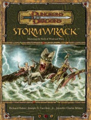 Stormwrack: Mastering the Perils of Wind and Wave 9780786936892
