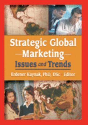 Strategic Global Marketing 9780789020161