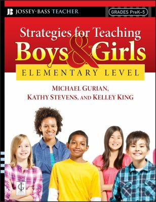 Strategies for Teaching Boys and Girls -- Elementary Level: A Workbook for Educators 9780787997304