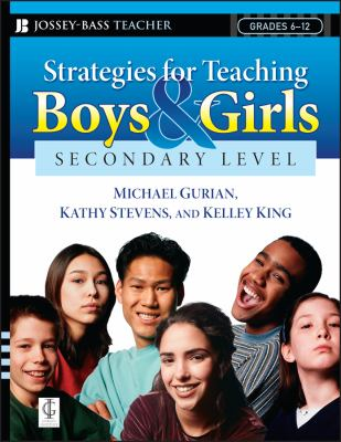 Strategies for Teaching Boys and Girls -- Secondary Level: A Workbook for Educators 9780787997311