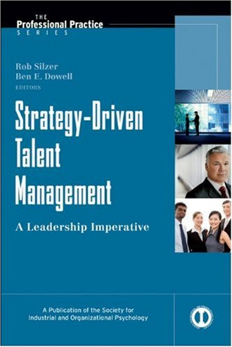 Strategy-Driven Talent Management: A Leadership Imperative 9780787988470