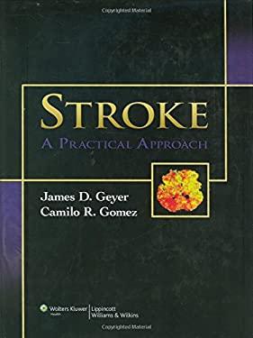 Stroke: A Practical Approach 9780781766142