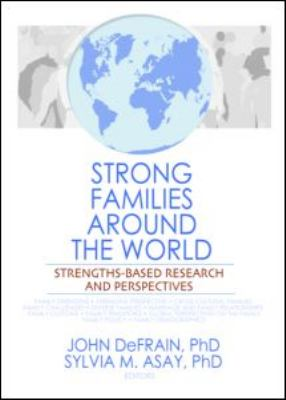 Strong Families Around the World: Strengths-Based Research and Perspectives 9780789036032