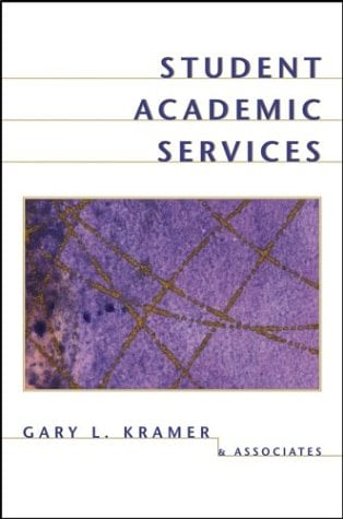 Student Academic Services: An Integrated Approach 9780787961022