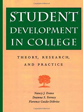 Student Development in College: Theory, Research, and Practice 9780787909253