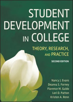 Student Development in College: Theory, Research, and Practice 9780787978099