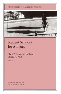 Student Services for Athletes: New Directions for Student Services 9780787957575