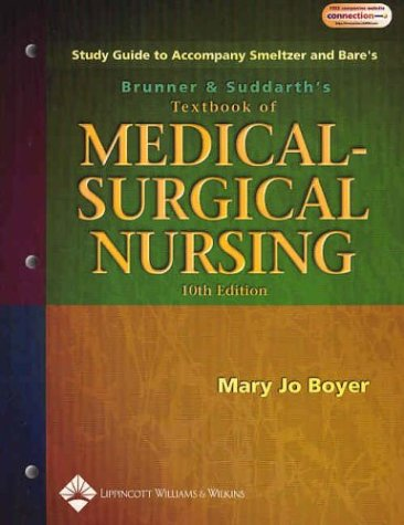 Study Guide to Accompany Brunner and Suddarth's Textbook of Medical-Surgical Nursing 9780781732154