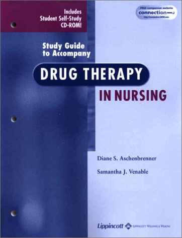 Study Guide to Accompany Drug Therapy in Nursing [With CDROM] 9780781732703