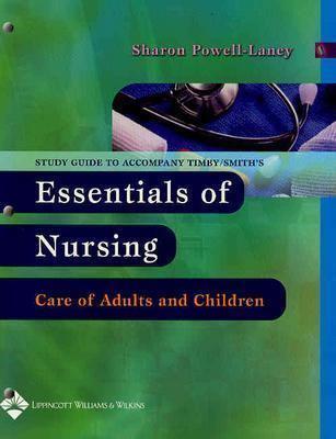 Study Guide to Accompany Essentials of Nursing 9780781753500