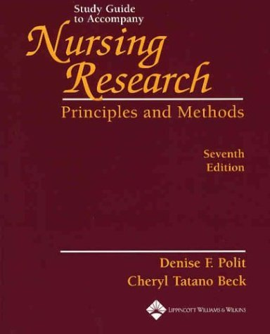 Study Guide to Accompany Nursing Research: Principles and Methods