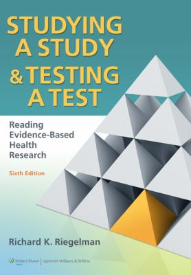 Studying a Study & Testing a Test: Reading Evidence-Based Health Research 9780781774260