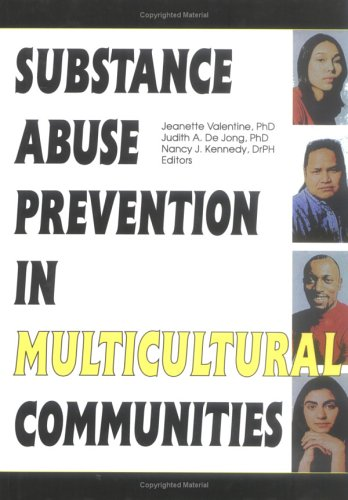 Substance Abuse Prevention in Multicultural Communities 9780789003430