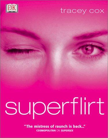 Superflirt 9780789496515