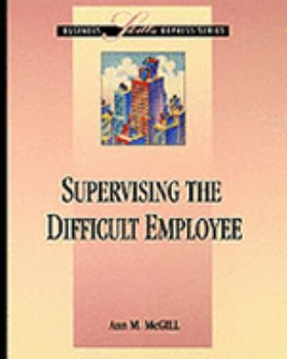Supervising the Difficult Employee 9780786302192