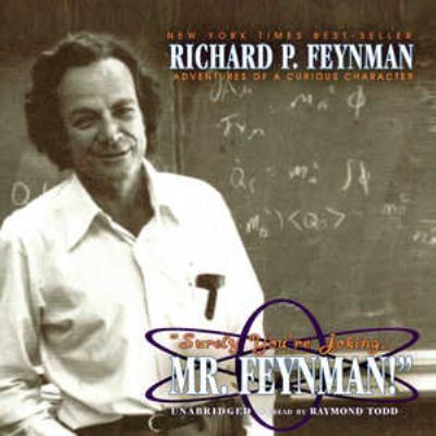 Surely You're Joking, Mr. Feynman: Adventures of a Curious Character 9780786177288