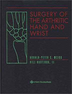 Surgery of the Arthritic Hand and Wrist 9780781718219