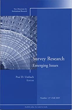 Survey Research Emerging Issues: New Directions for Institutional Research #127 9780787983291