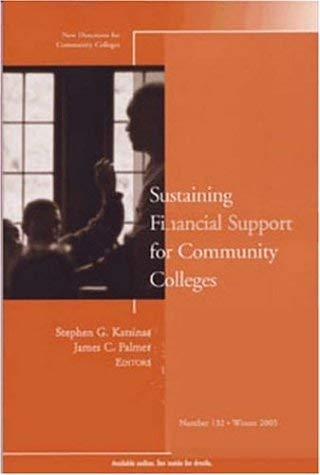 Sustaining Financial Support for Community Colleges 9780787983642