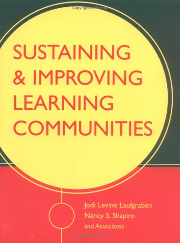 Sustaining and Improving Learning Communities 9780787960544