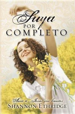 Suya Por Completo 9780789916921