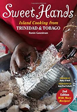 Sweet Hands: Island Cooking from Trinidad and Tobago 9780781812504