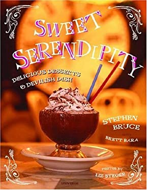 Sweet Serendipity: Delightful Desserts & Devilish Dish 9780789310750
