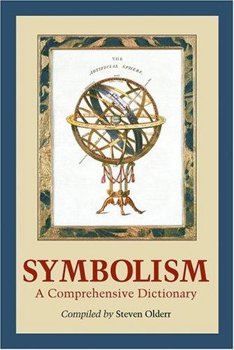 Symbolism: A Comprehensive Dictionary 9780786421275
