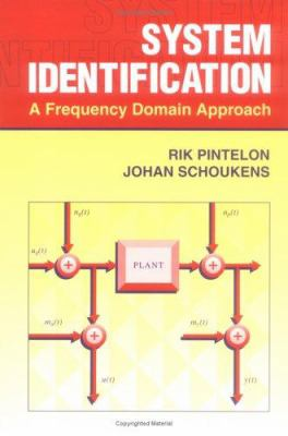 System Identification: A Frequency Domain Approach 9780780360006