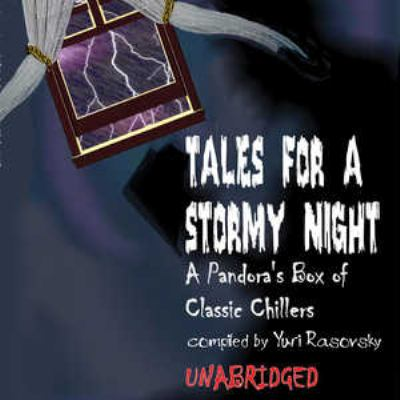 Tales for a Stormy Night: A Pandora's Box of Classic Chillers 9780786188598