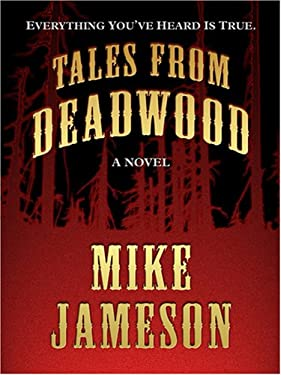 Tales from Deadwood 9780786293445