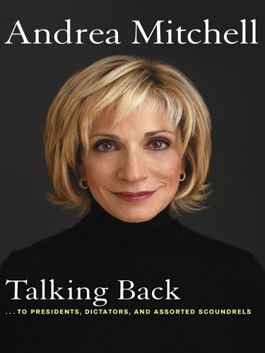 Talking Back: ...to Presidents, Dictators, and Assorted Scoundrels 9780786279869