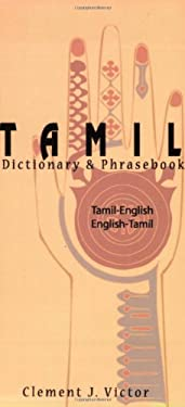 Tamil-English/English-Tamil Dictionary & Phrasebook: Romanized 9780781810166