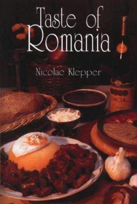 Taste of Romania: A Hippocrene Original Cookbook