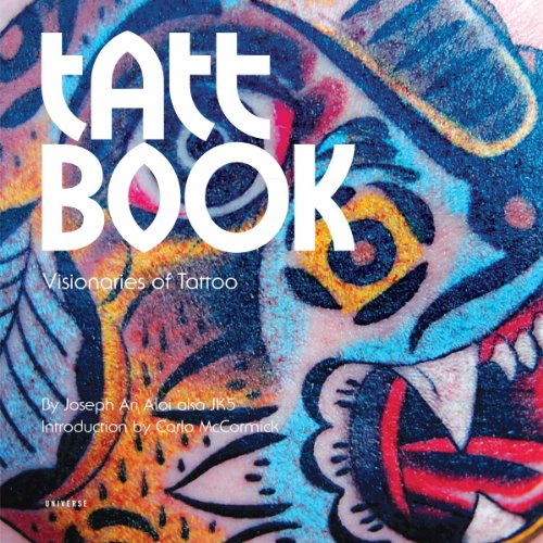 Tatt Book: Visionaries of Tattoo 9780789322708