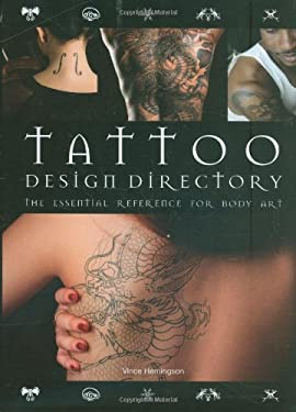 Tattoo Design Directory: The Essential Reference for Body Art 9780785824893