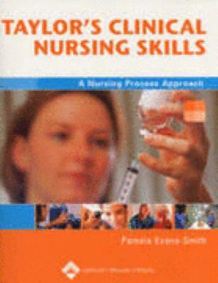 Taylor's Clinical Nursing Skills