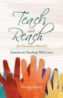Teach and Reach for Classroom Miracles 9780788026157